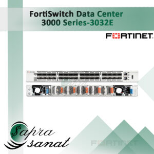 FortiSwitch 3032E